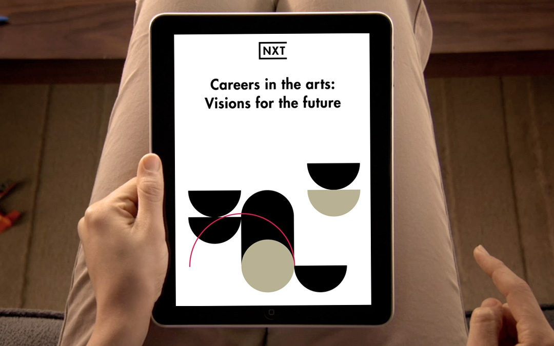 Careers in the arts: visions for the future