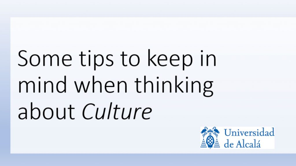 Some tips to keep in mind when thinking about Culture