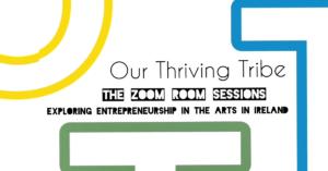 Exploring Entrepreneurship in the Arts in Ireland