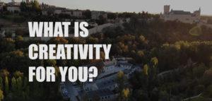 IE Creativity 2019 - What is creativity?